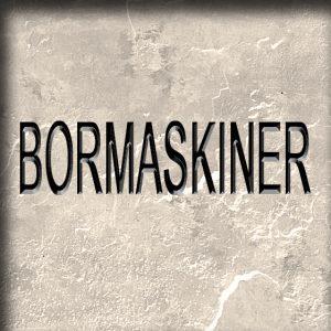 BORMASKINER